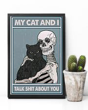 My cat n I talk shit about you 11x17 Poster lifestyle-poster-8