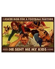 Family I asked God for a football partner Poster 24x16 Poster front