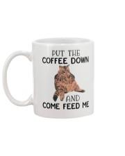 Cat put the coffee down and come feed me Mug Mug back