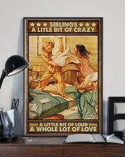 Siblings A little bit of crazy loud Lot of love  11x17 Poster lifestyle-poster-2