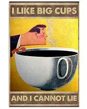 I like big cups I cannot lie Coffee poster 11x17 Poster front