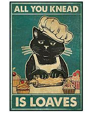 Cat All you knead is loaves poster 11x17 Poster front