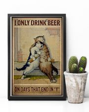 Cat Only drink beer on days that end with y 11x17 Poster lifestyle-poster-8