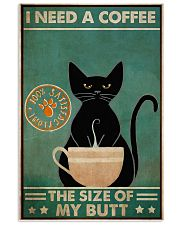 Need a coffee the size of my butt 11x17 Poster front