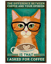 Cat coffee I asked for coffee Poster 11x17 Poster front