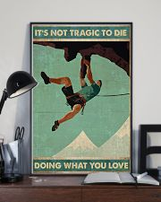 Mountain climbing Its not tragic to die Poster 11x17 Poster lifestyle-poster-2