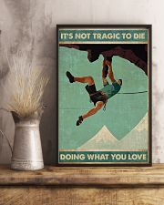 Mountain climbing Its not tragic to die Poster 11x17 Poster lifestyle-poster-3
