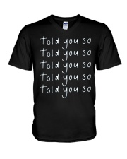 told you so merch V-Neck T-Shirt thumbnail