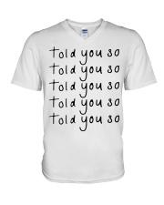 told you so white tee V-Neck T-Shirt thumbnail