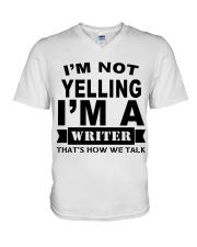 I'm not Yelling - I'm a Writer V-Neck T-Shirt thumbnail