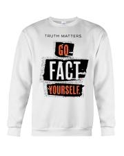 truth matters go fact yourself merch Crewneck Sweatshirt front