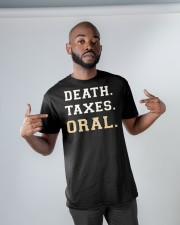 death taxes oral shirt Classic T-Shirt apparel-classic-tshirt-lifestyle-front-32