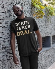death taxes oral shirt Classic T-Shirt apparel-classic-tshirt-lifestyle-front-33