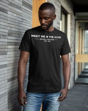 meet me the altar t shirt Classic T-Shirt apparel-classic-tshirt-lifestyle-front-41-b