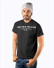 meet me the altar t shirt Classic T-Shirt apparel-classic-tshirt-lifestyle-front-94