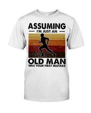 Assuming I'm Just An Old Man Running Classic T-Shirt front