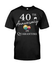 40th Anniversary in Quarantine Classic T-Shirt front