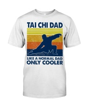 Tai Chi Dad Like A Normal Dad Only Cooler Classic T-Shirt tile