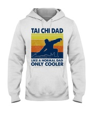 Tai Chi Dad Like A Normal Dad Only Cooler Hooded Sweatshirt thumbnail