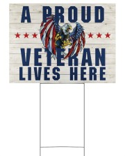 A Proud Veteran Lives Here 24x18 Yard Sign front