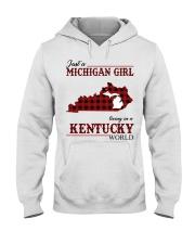 Just A Michigan Girl In kentucky Hooded Sweatshirt thumbnail