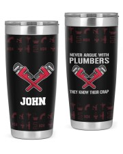 Plumber Never Argue - Personalized Christmas Gift 20oz Tumbler front
