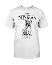 Never Underestimate Old Man Judo June Classic T-Shirt front