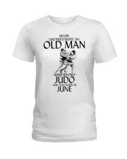Never Underestimate Old Man Judo June Ladies T-Shirt thumbnail