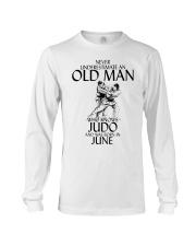 Never Underestimate Old Man Judo June Long Sleeve Tee thumbnail
