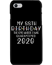 My 88th Birthday The One Where I Was Quarantined Phone Case thumbnail