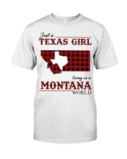 Just A Texas Girl In Montana World Classic T-Shirt front