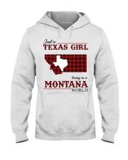 Just A Texas Girl In Montana World Hooded Sweatshirt thumbnail