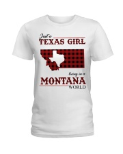 Just A Texas Girl In Montana World Ladies T-Shirt tile