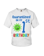 Quarantined On 1st My Birthday 1 years old Youth T-Shirt thumbnail