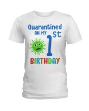 Quarantined On 1st My Birthday 1 years old Ladies T-Shirt thumbnail