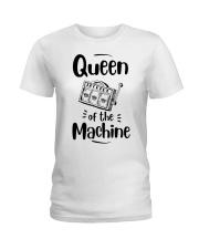 Queen Of Machine Ladies T-Shirt thumbnail