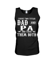 I Have Two Titles Pa and Dad Unisex Tank thumbnail