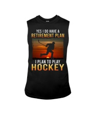 Yes I Do Have A Retirement Plan Hockey Sleeveless Tee tile