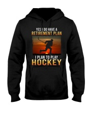 Yes I Do Have A Retirement Plan Hockey Hooded Sweatshirt tile