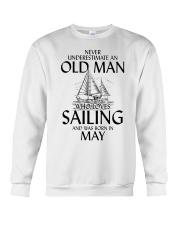 Never Underestimate Old Man Loves Sailing May Crewneck Sweatshirt thumbnail