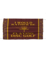 I Would Rather Be Playing Disc Golf Cloth face mask thumbnail