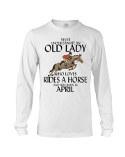 Never Underestimate Old Lady Rides Horse April Long Sleeve Tee tile