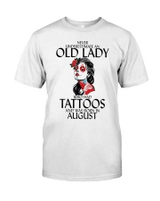 Never Underestimate Old Lady Tattoos August Classic T-Shirt front