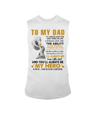 To My Dad If I Could Give You One Thing Sleeveless Tee thumbnail