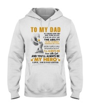 To My Dad If I Could Give You One Thing Hooded Sweatshirt thumbnail