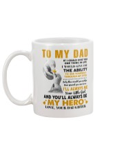 To My Dad If I Could Give You One Thing Mug back