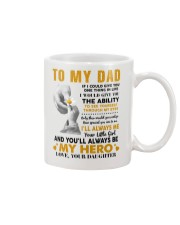 To My Dad If I Could Give You One Thing Mug front