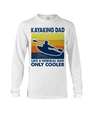 Kayaking Dad Like A Normal Dad Only Cooler Long Sleeve Tee thumbnail