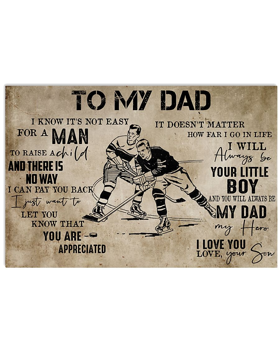 To My Dad From Son hockey 24x16 Poster
