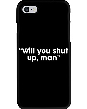 Will You Shut Up Man  Phone Case thumbnail